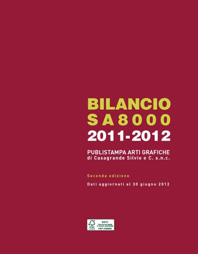 Certificazione Impresa Etica | Bilancio sociale Publistampa arti grafiche 2011/2012