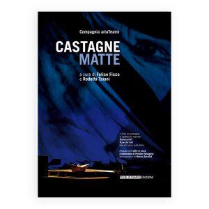 Castagne matte