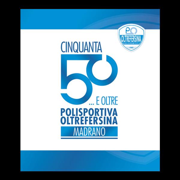Cinquanta… e oltre Polisportiva Oltrefersina