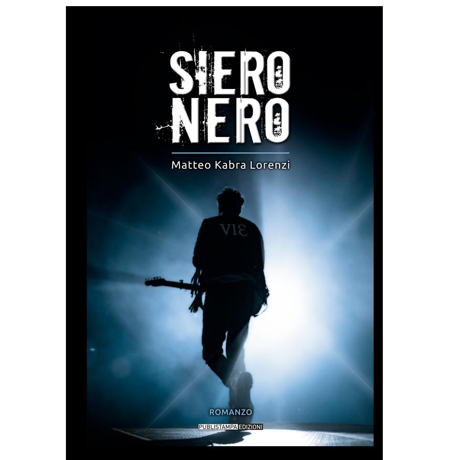 SIERO NERO di Matteo Kabra Lorenzi | Publistampa Edizioni
