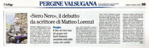 """""""«Siero Nero», il debutto da scrittore di Matteo Lorenzi"""", l'Adige - 6 ottobre 2020"""