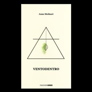 Ventodentro - Anna Molinari