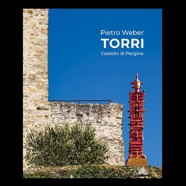 Torri - Pietro Weber