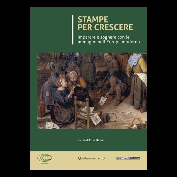 Stampe per crescere Museo Per Via