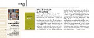 """Cultura libri: """"Wally e il gelato al pistacchio"""", Cooperazione tra consumatori - agosto 2021"""